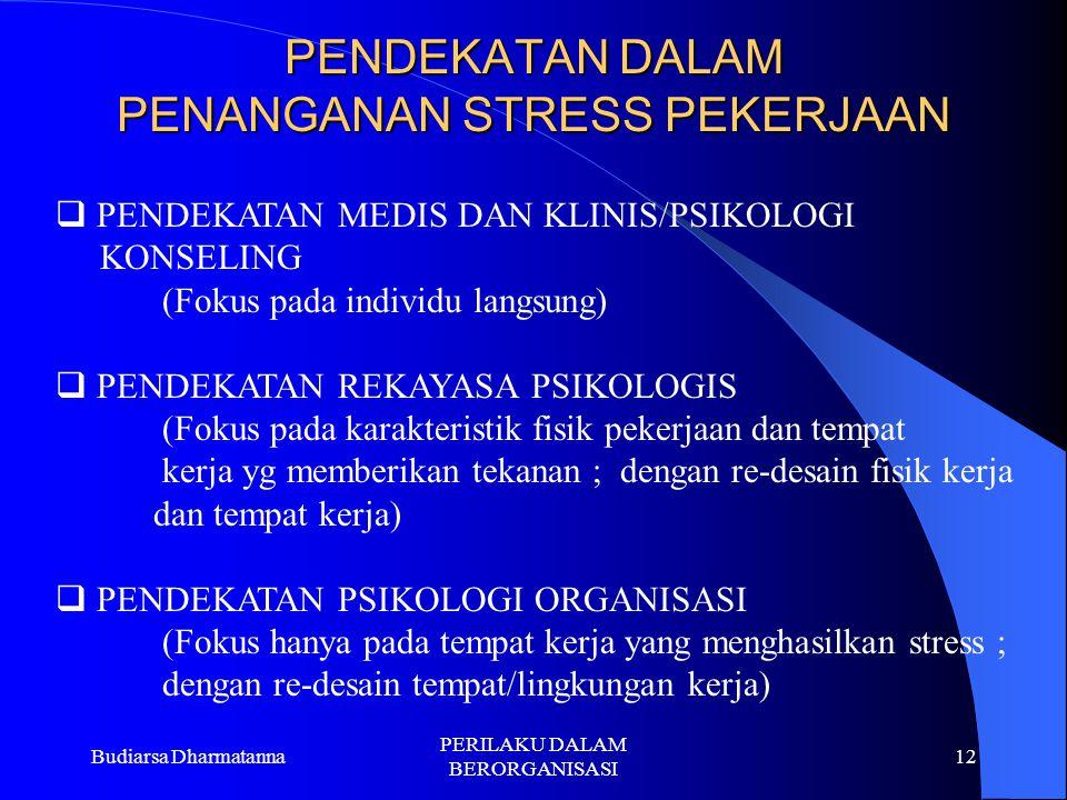 PENDEKATAN DALAM PENANGANAN STRESS PEKERJAAN