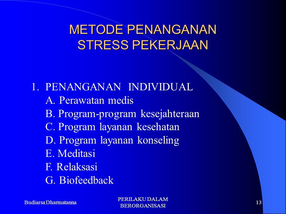 METODE PENANGANAN STRESS PEKERJAAN