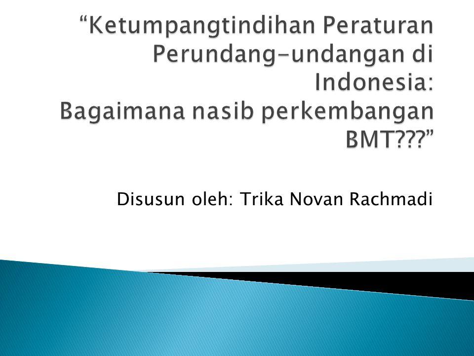 Disusun oleh: Trika Novan Rachmadi