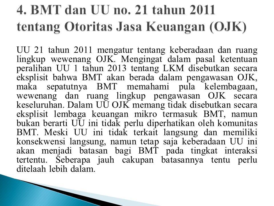 4. BMT dan UU no. 21 tahun 2011 tentang Otoritas Jasa Keuangan (OJK)
