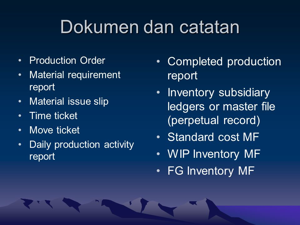 Dokumen dan catatan Completed production report