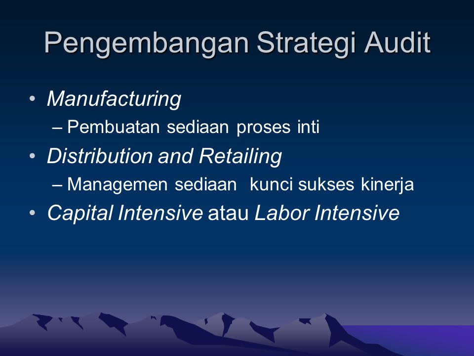 Pengembangan Strategi Audit