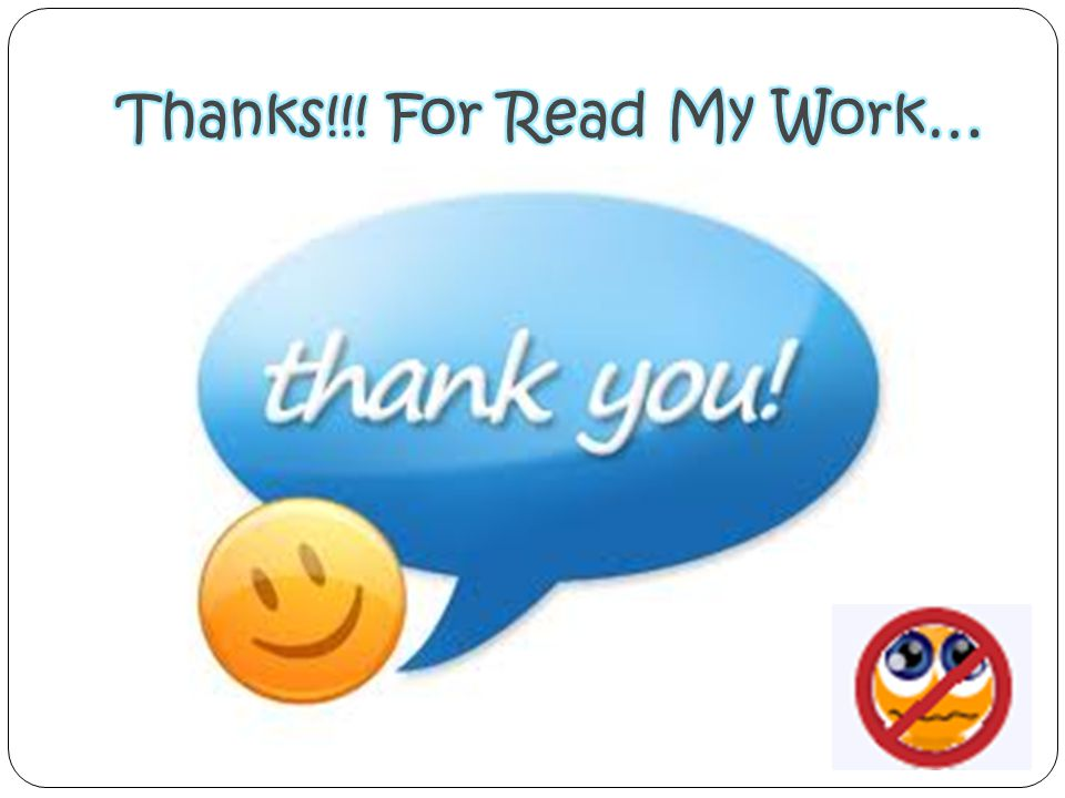 Thanks!!! For Read My Work…