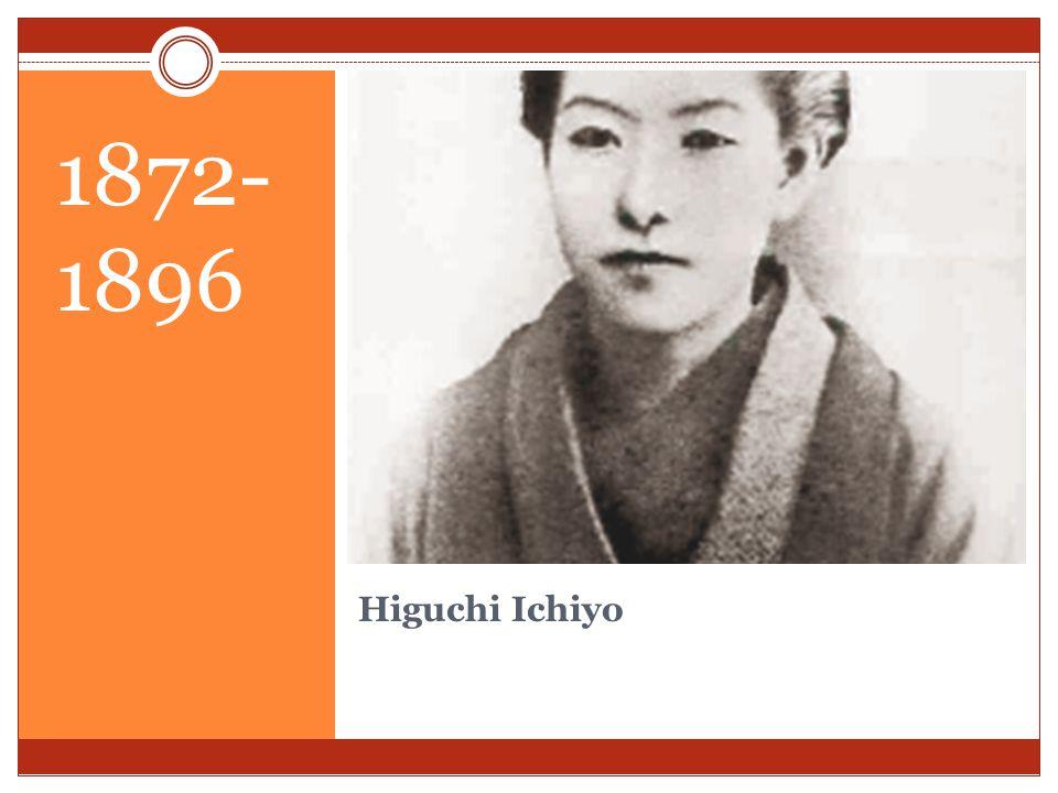 1872- 1896 Higuchi Ichiyo