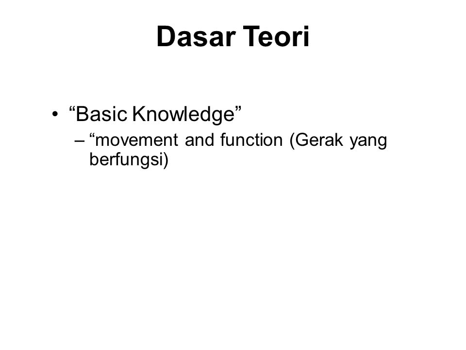Dasar Teori Basic Knowledge
