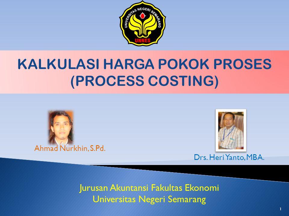 KALKULASI HARGA POKOK PROSES (PROCESS COSTING)