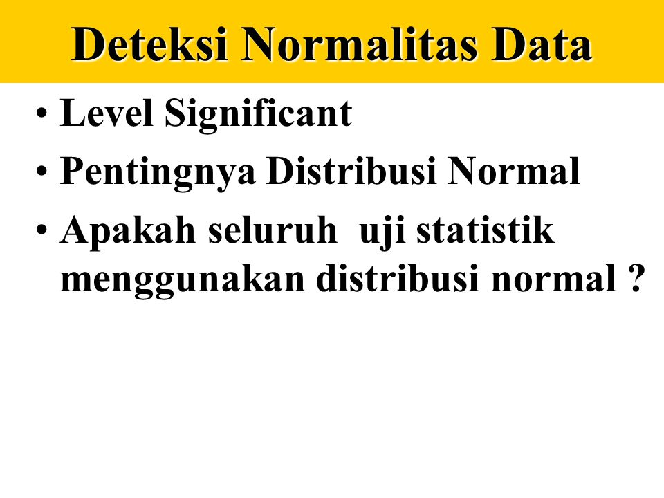 Deteksi Normalitas Data