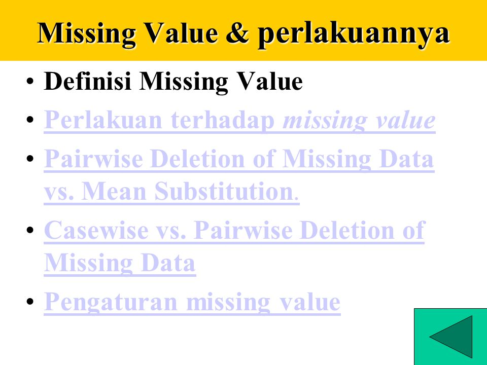 Missing Value & perlakuannya