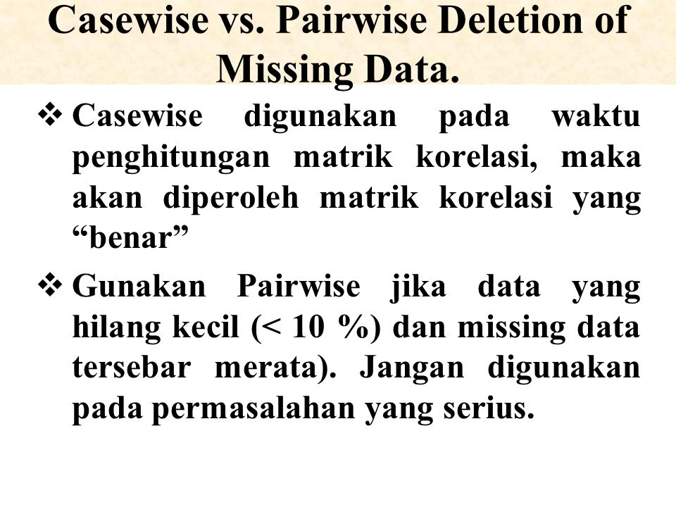 Casewise vs. Pairwise Deletion of Missing Data.