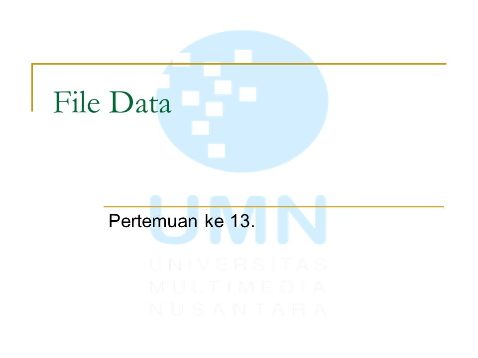 File Data Pertemuan ke 13.