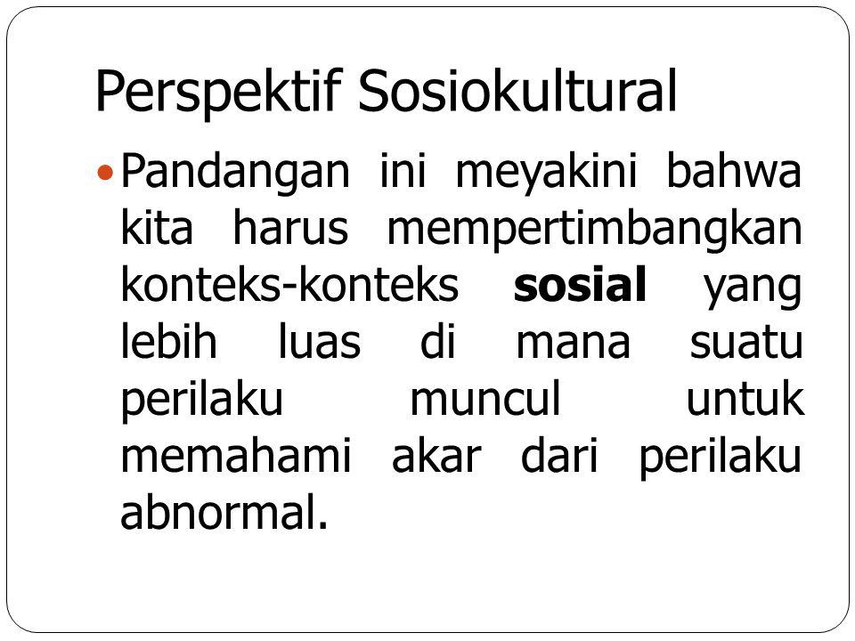Perspektif Sosiokultural