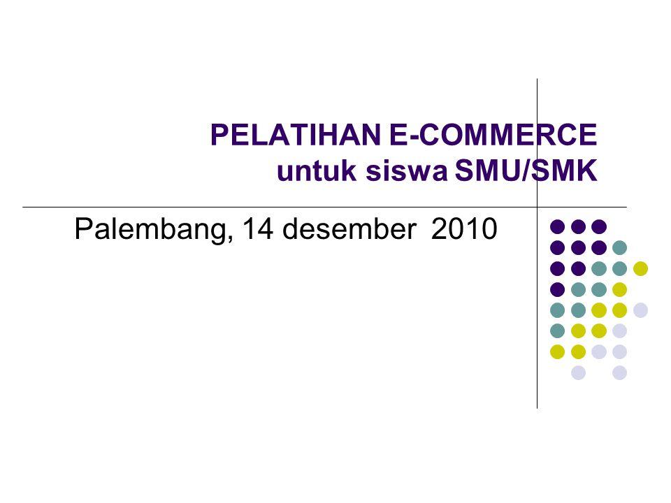 PELATIHAN E-COMMERCE untuk siswa SMU/SMK