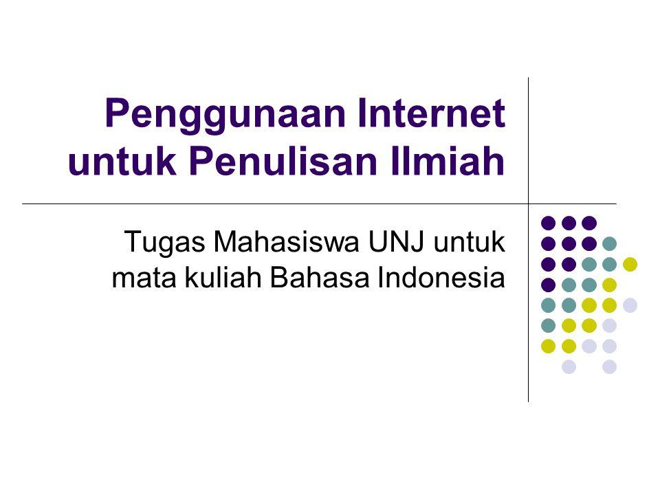 Penggunaan Internet untuk Penulisan Ilmiah