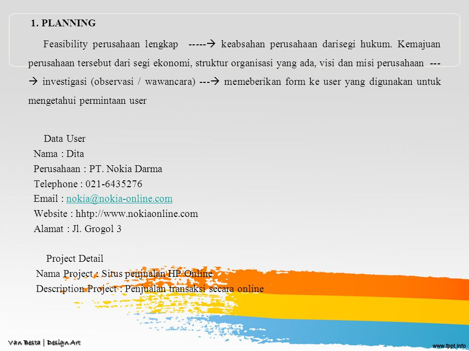 Perusahaan : PT. Nokia Darma Telephone : 021-6435276