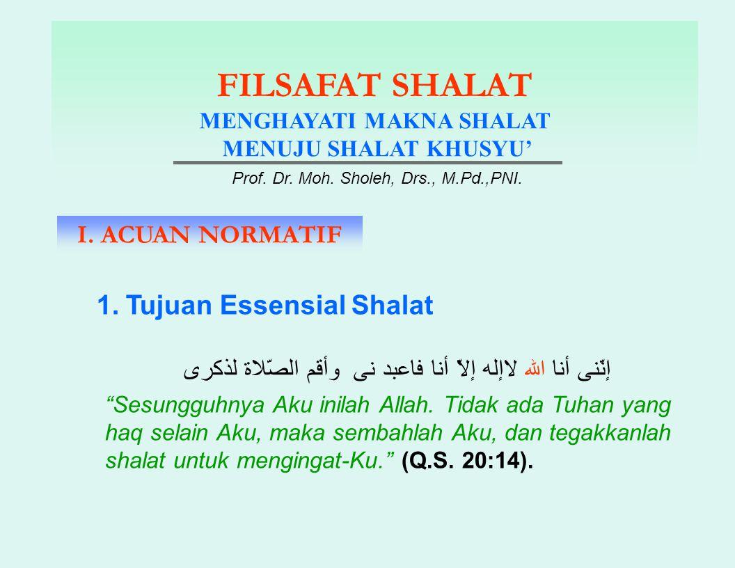 FILSAFAT SHALAT MENGHAYATI MAKNA SHALAT MENUJU SHALAT KHUSYU' Prof. Dr