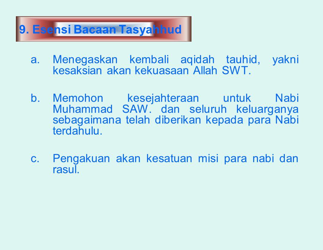 9. Esensi Bacaan Tasyahhud