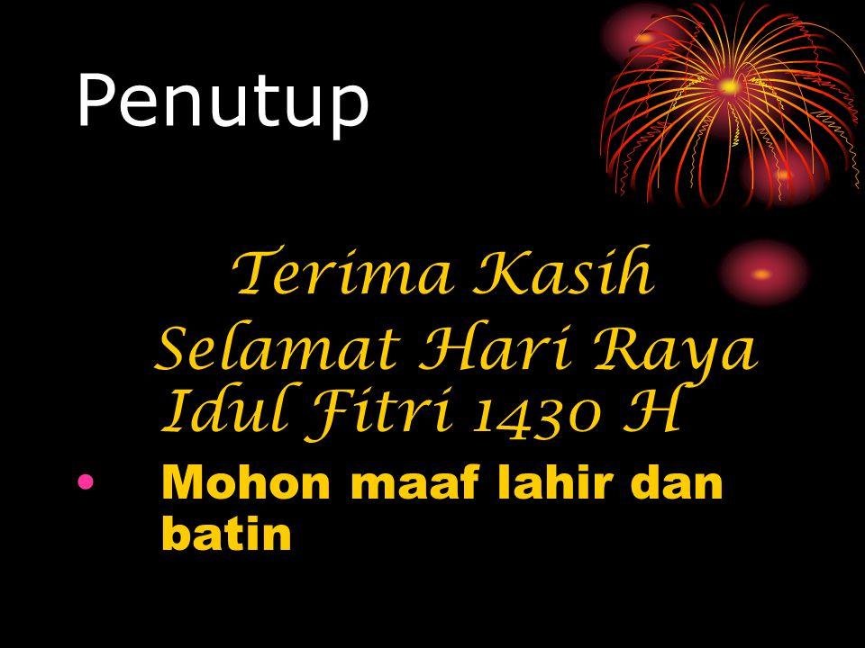 Penutup Selamat Hari Raya Idul Fitri 1430 H Mohon maaf lahir dan batin