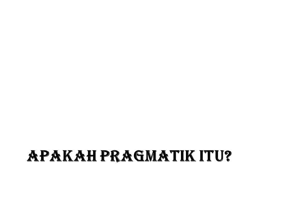 APAKAH PRAGMAtik ITU
