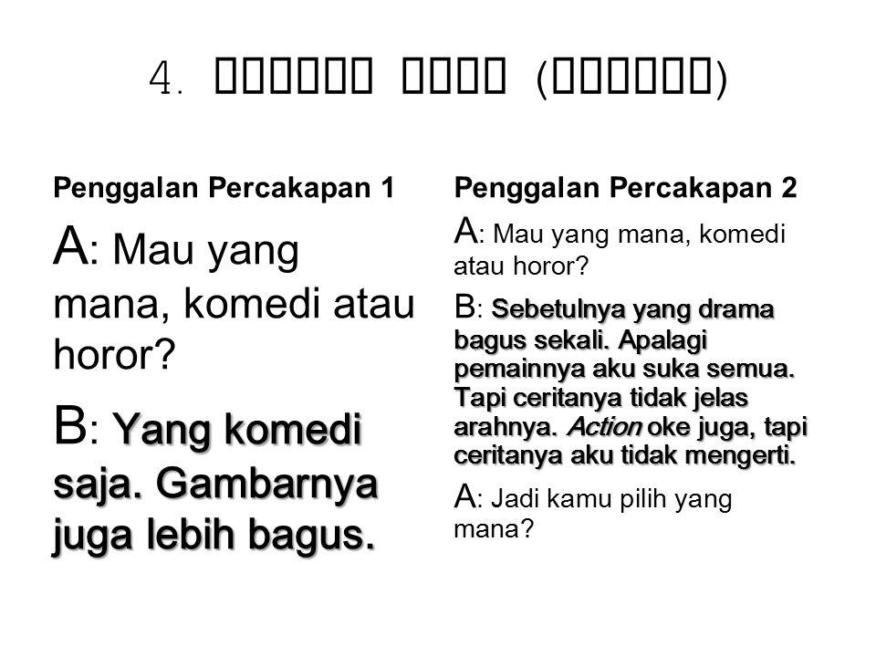 4. Maksim Cara (Contoh) Penggalan Percakapan 1. Penggalan Percakapan 2.