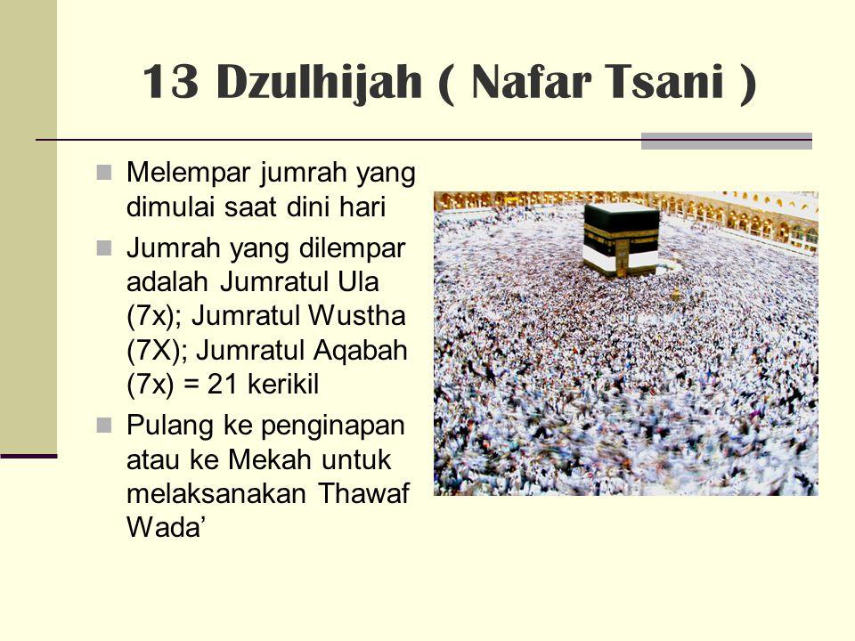 13 Dzulhijah ( Nafar Tsani )