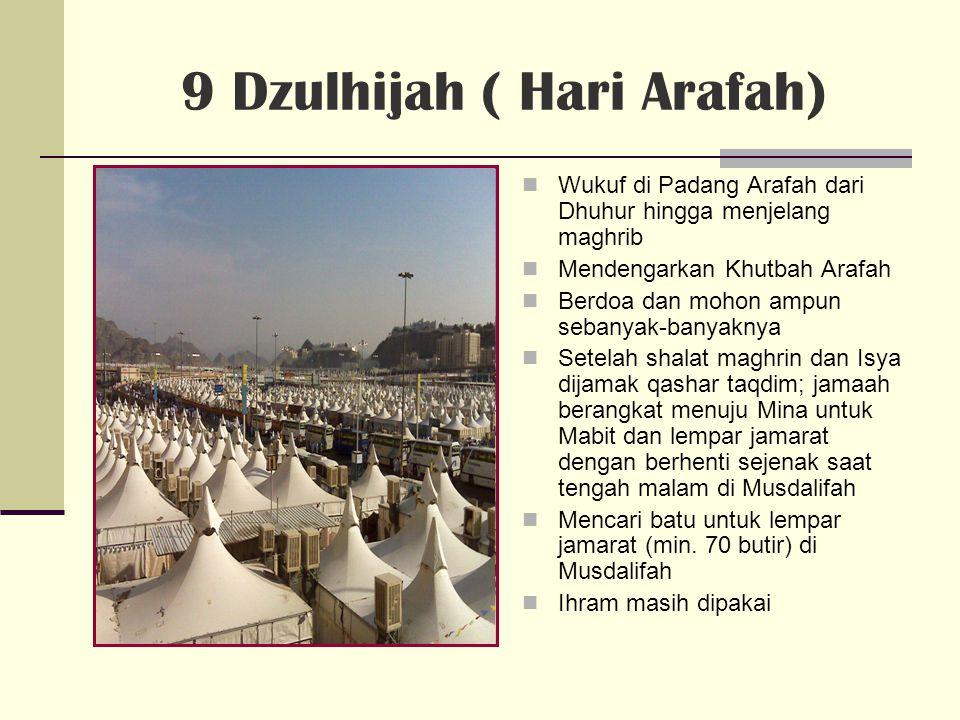 9 Dzulhijah ( Hari Arafah)