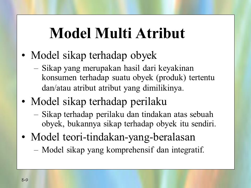 Model Multi Atribut Model sikap terhadap obyek