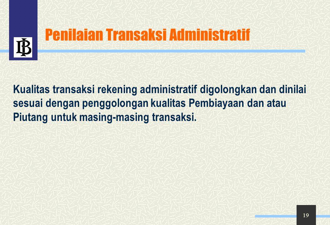 Penilaian Transaksi Administratif