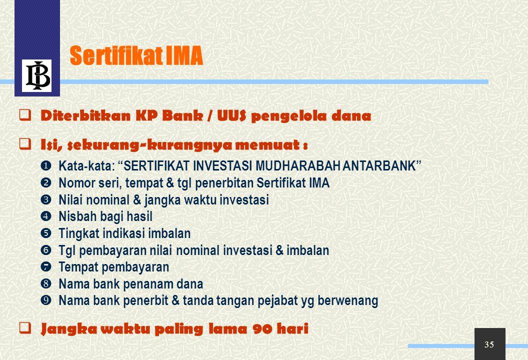 Sertifikat IMA Diterbitkan KP Bank / UUS pengelola dana