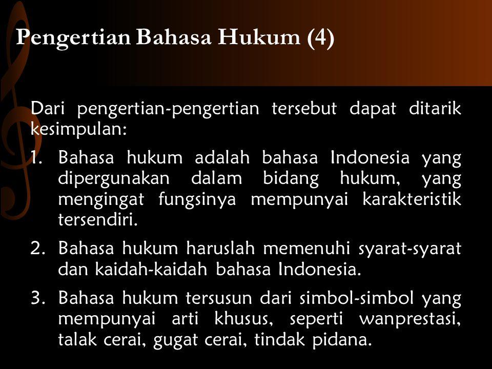 Pengertian Bahasa Hukum (4)