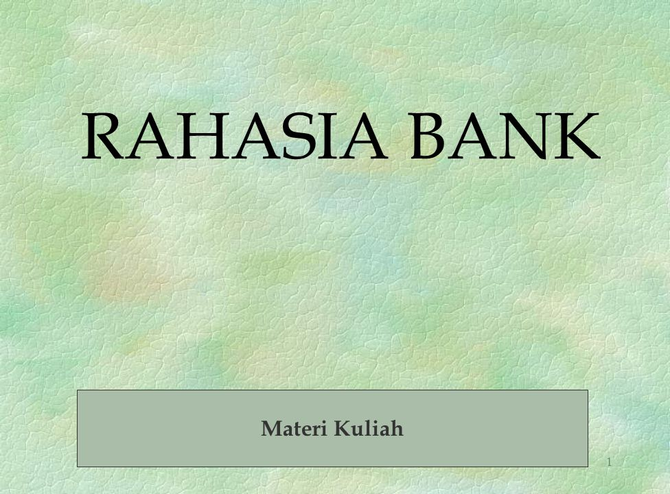 RAHASIA BANK Materi Kuliah