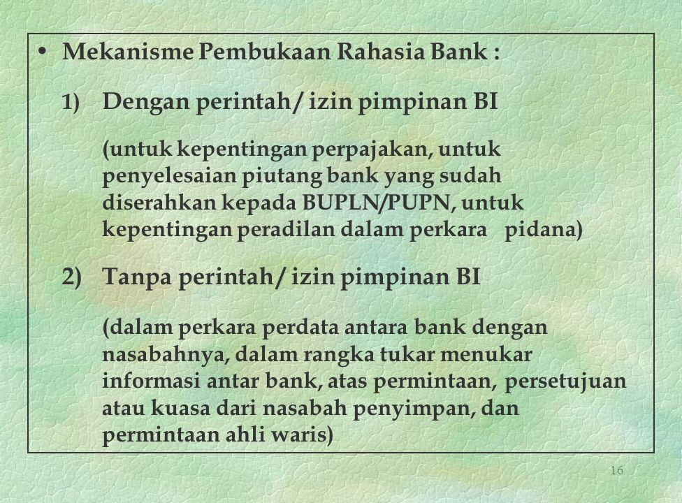 Mekanisme Pembukaan Rahasia Bank :