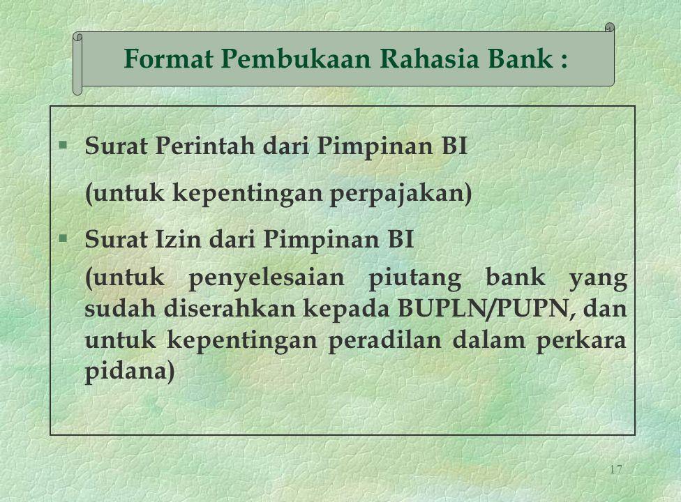 Format Pembukaan Rahasia Bank :