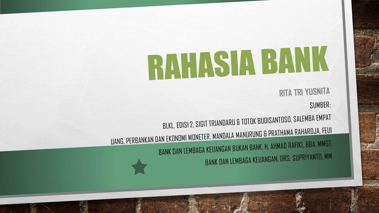Rahasia bank Rita tri yusnita Sumber: