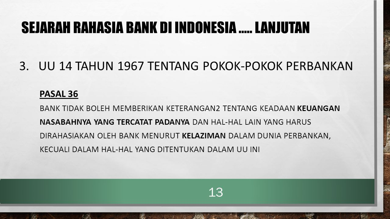 3. UU 14 TAHUN 1967 TENTANG POKOK-POKOK PERBANKAN