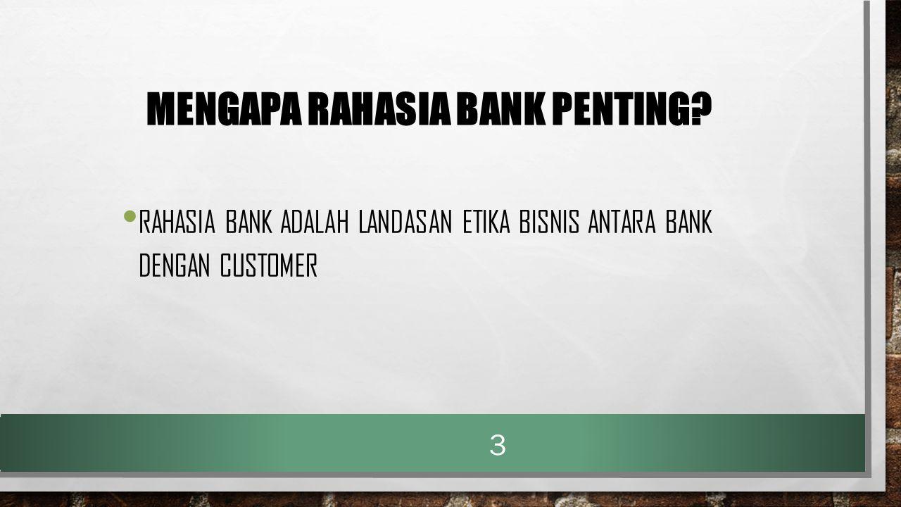 MENGAPA RAHASIA BANK PENTING