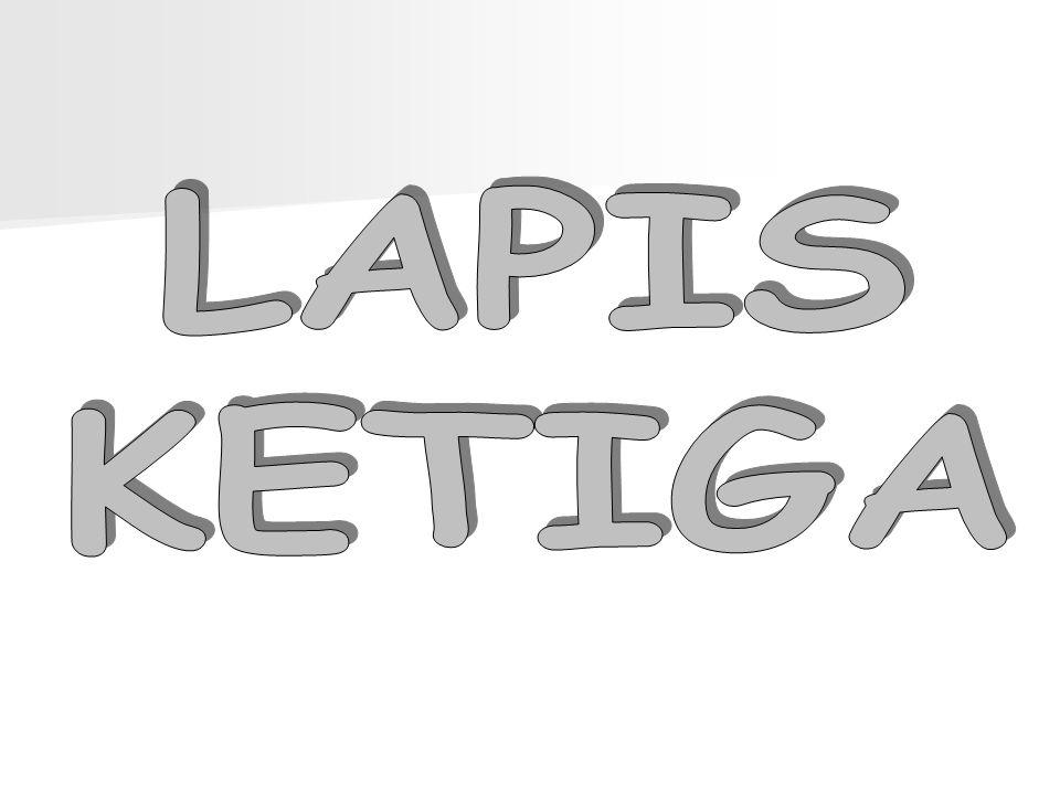 LAPIS KETIGA