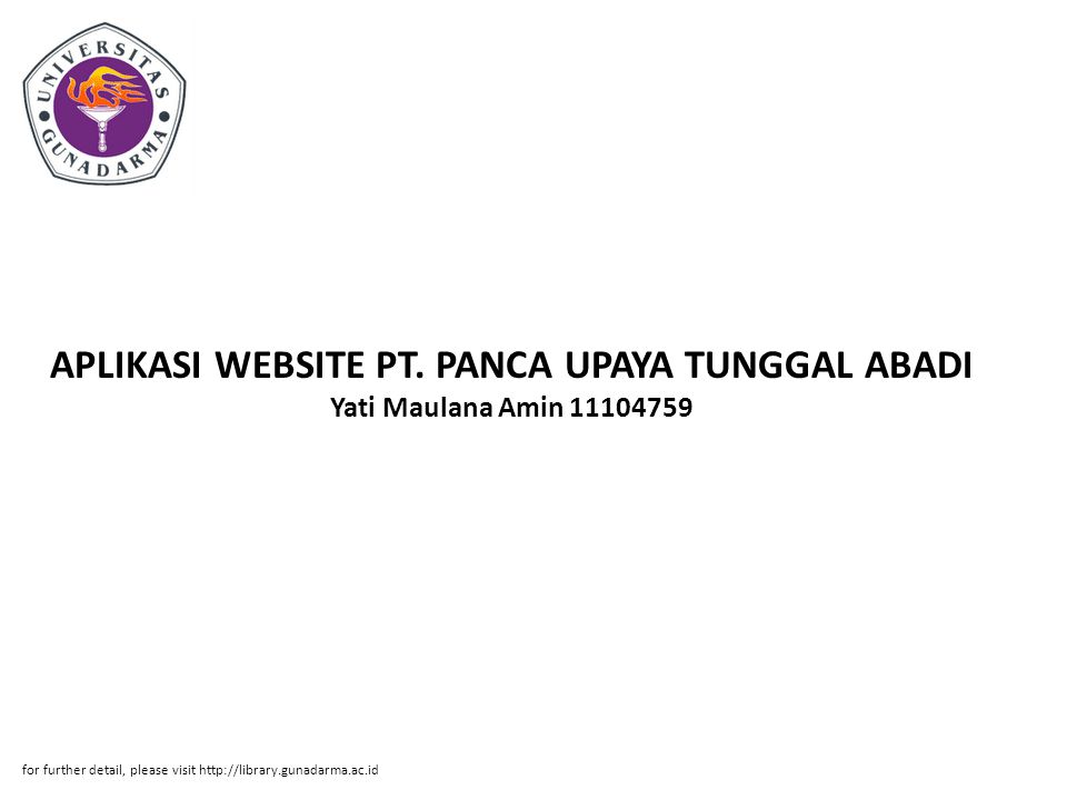 APLIKASI WEBSITE PT. PANCA UPAYA TUNGGAL ABADI Yati Maulana Amin 11104759
