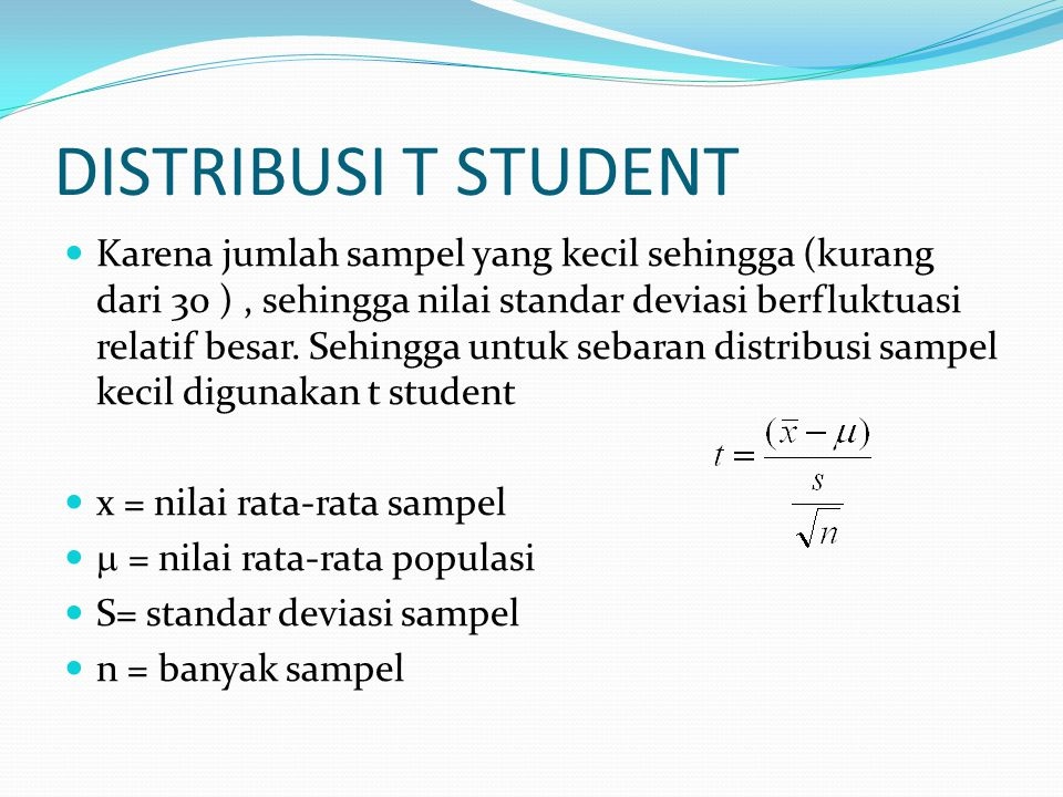 DISTRIBUSI T STUDENT