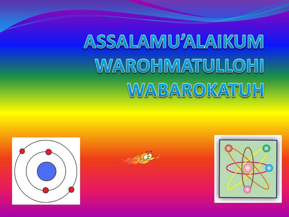 ASSALAMU'ALAIKUM WAROHMATULLOHI WABAROKATUH