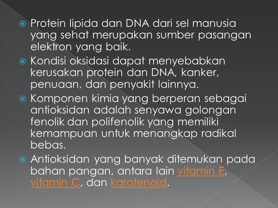 Protein lipida dan DNA dari sel manusia yang sehat merupakan sumber pasangan elektron yang baik.