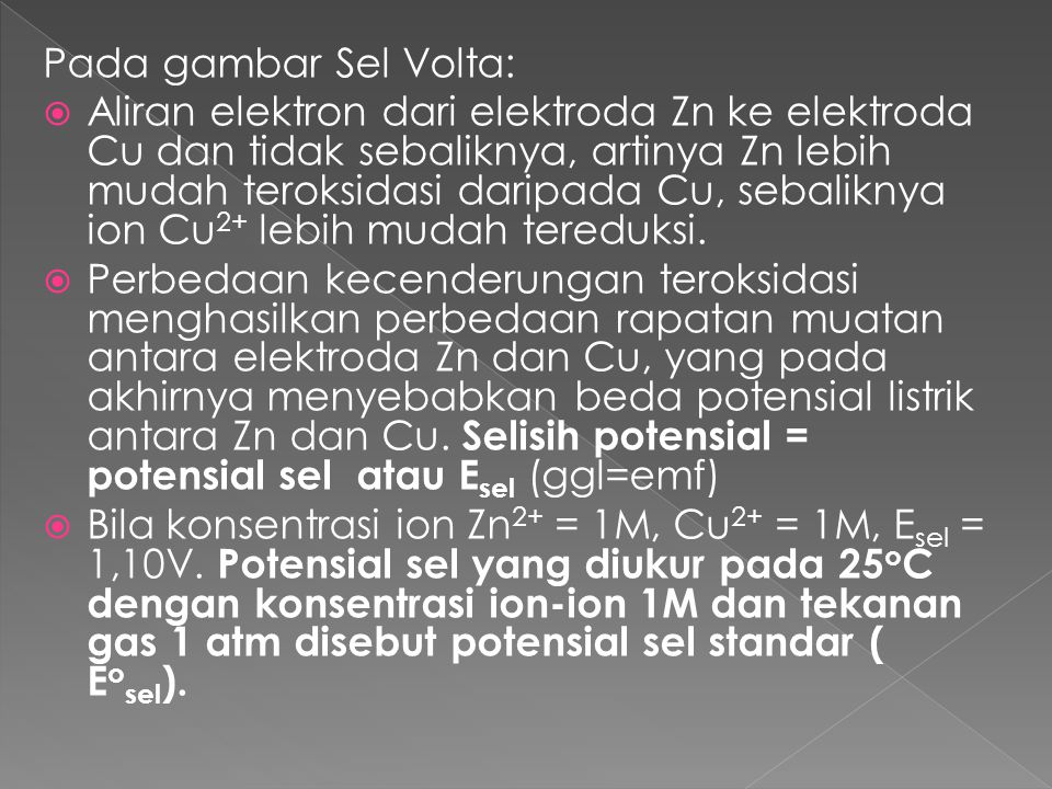Pada gambar Sel Volta: