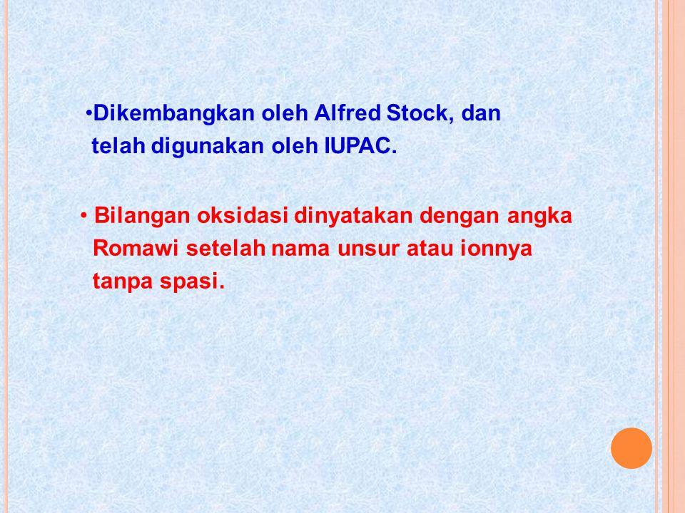 Dikembangkan oleh Alfred Stock, dan