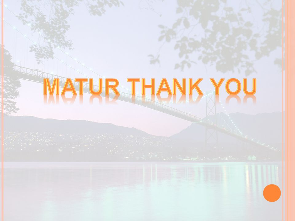 Matur thank you