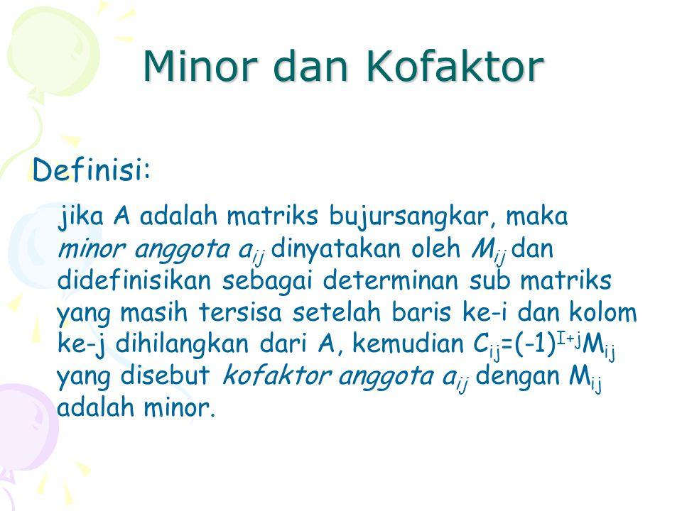 Minor dan Kofaktor Definisi: