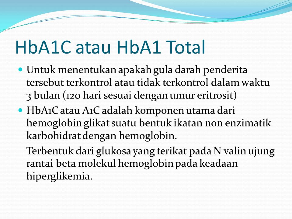 HbA1C atau HbA1 Total