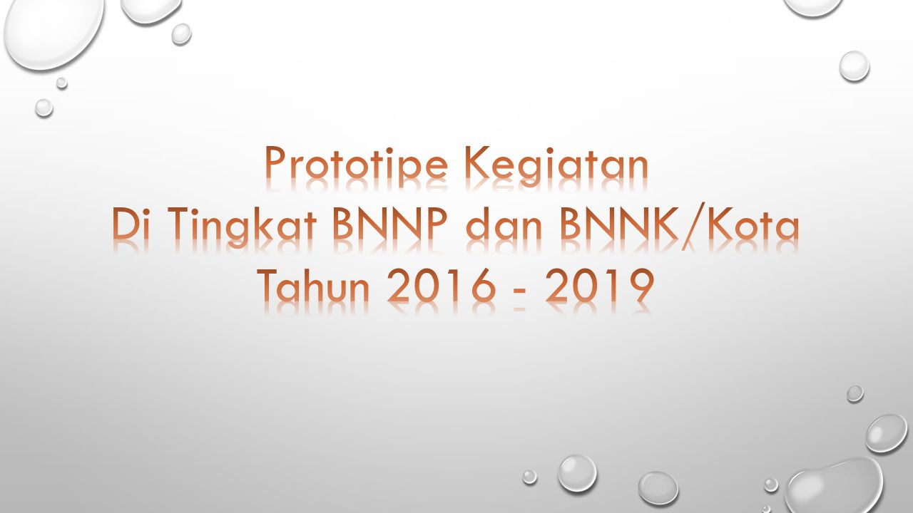 Di Tingkat BNNP dan BNNK/Kota