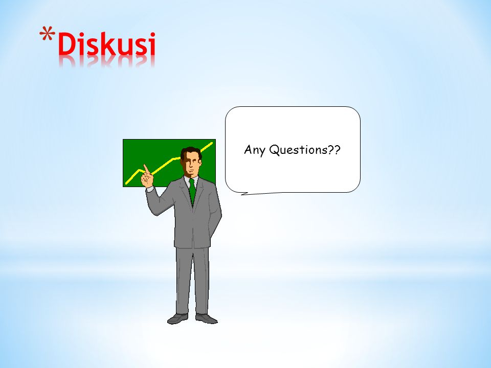 Diskusi Any Questions