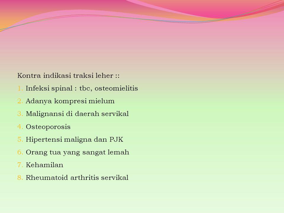 Kontra indikasi traksi leher ::