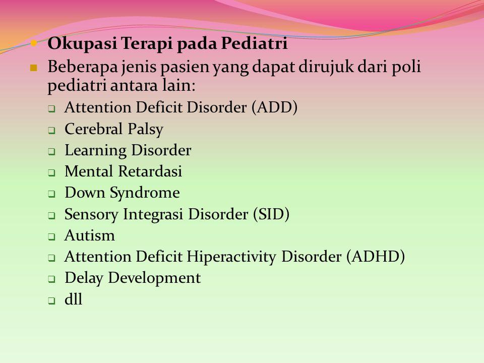 Okupasi Terapi pada Pediatri
