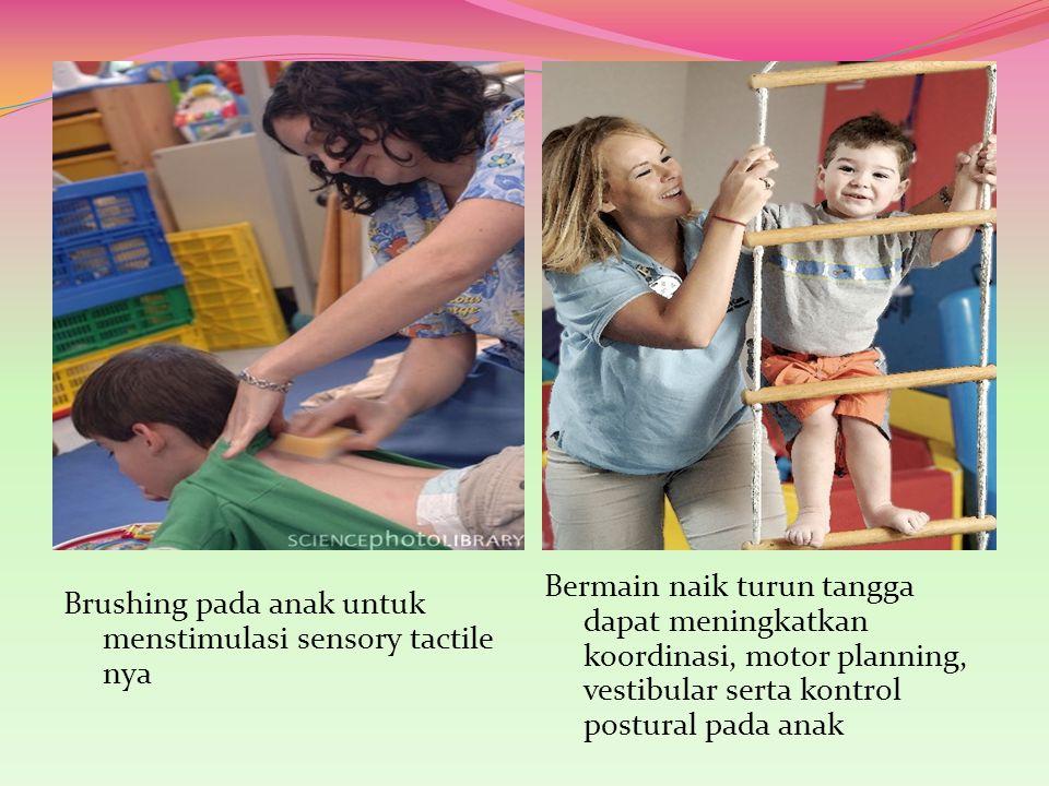 Bermain naik turun tangga dapat meningkatkan koordinasi, motor planning, vestibular serta kontrol postural pada anak